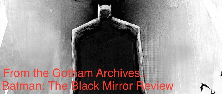 Batman the Black Mirror