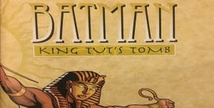 Batman King Tuts Tomb Review