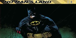 Batman: No Man's Land Volume 2 Review