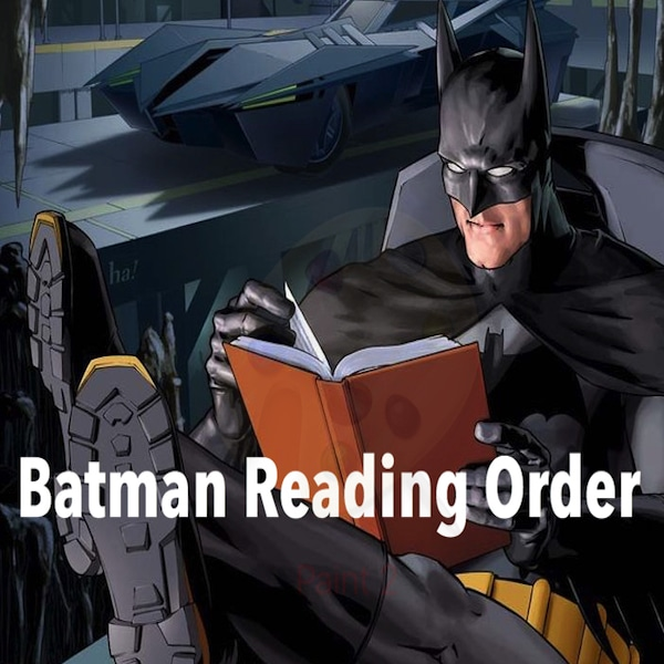 Batman Reading Order and Timeline - Modern Age | Gotham ...
